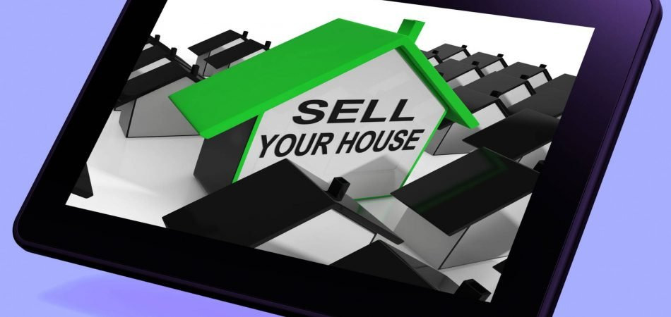 Sell Your House Home Tablet Meaning Marketing Property